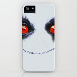 Have no Fear iPhone Case