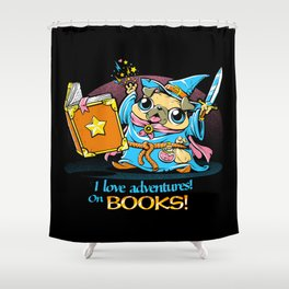 I Love Adventures! On Books. Shower Curtain