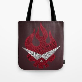 Believe in the me that believes in you Tote Bag