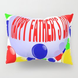 Ball and Balloon Fathers Day Pillow Sham