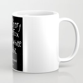 The Story of the Fox and White Rabbit (book merchandise) Coffee Mug