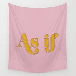As if Clueless Quote Retro Pastel Pink Wall Tapestry