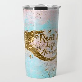 Faux Gold Glitter- REAL LIFE MERMAID On Sea Foam Travel Mug
