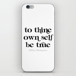 To thine own self be true iPhone Skin