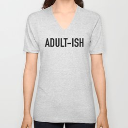 Adult-ish Unisex V-Neck