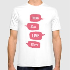 Think less, Live More Mens Fitted Tee White MEDIUM