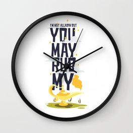 I'm Not Alladin But You May Rub My Lamp Wall Clock