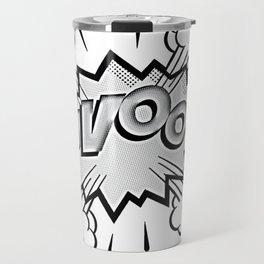 VaVoom! in Black and White Travel Mug