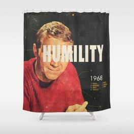 Humility 1968 Shower Curtain
