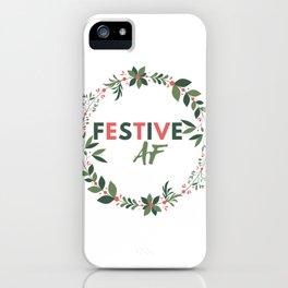 Festive AF iPhone Case
