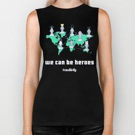 We Can Be Heroes (#cositivity) Biker Tank
