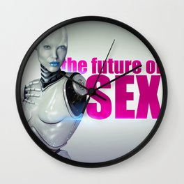 The Future of Sex Wall Clock