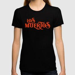 L- LosMuertos T-shirt
