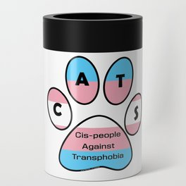 Cis-people Against Transphobia (CATS) Can Cooler