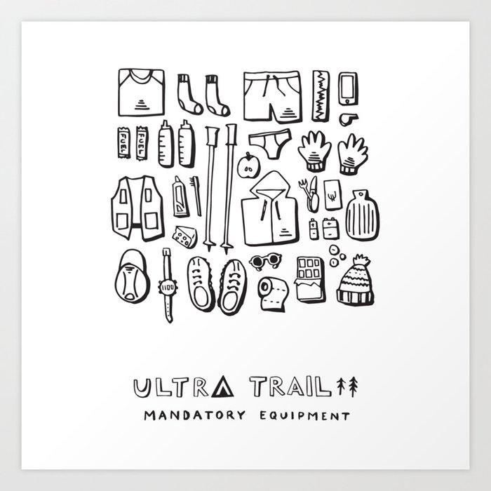 Ultra Trail - Mandatory Equipment Art Print