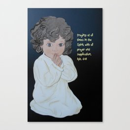 Praying At All Times Canvas Print