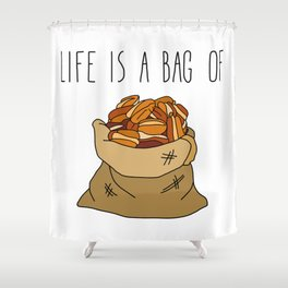 Life Is a Bag of... Shower Curtain