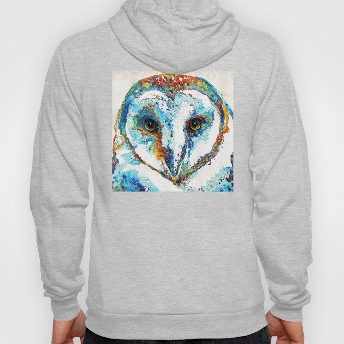 Colorful Barn Owl Art - Birds by Sharon Cummings Hoody