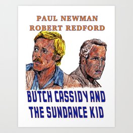Butch Cassidy & the Sundance Kid Art Print