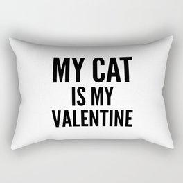 MY CAT IS MY VALENTINE Rectangular Pillow