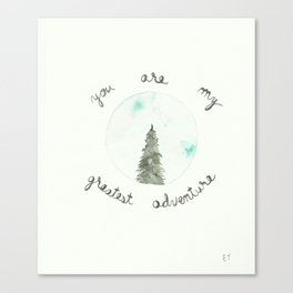 You Are My Greatest Adventure Pine Tree Watercolor Canvas Print