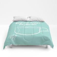 Here's a cuppa positivitea Comforters