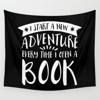 fangirl Wall Tapestries featuring I Start a New Adventure Every Time I Open a Book! - Inverted by bookwormboutique