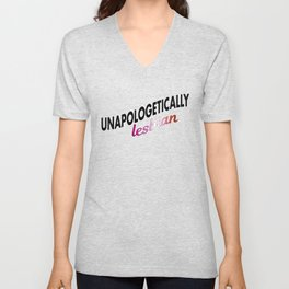 Unapologetically Lesbian Unisex V-Neck