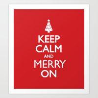 keep calm Art Prints featuring Keep Calm by Trend