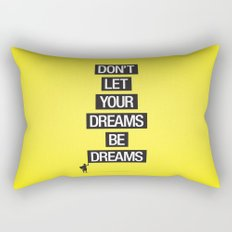 Dreams Be Dreams Rectangular Pillow