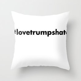 #lovetrumpshate Throw Pillow