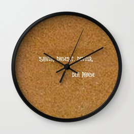 SAVOR. DIGEST. DEVOUR LIFE  Wall Clock