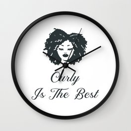 Curly Is The Best T-shirt Wall Clock