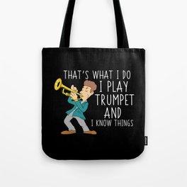 Trumpet Player T-Shirt: I Play Trumpet I Blow Horn I Flute Tote Bag