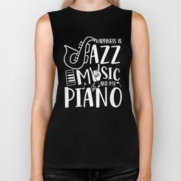 Happiness is Jazz Music and my Piano Biker Tank