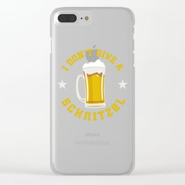 I Don't Give A Schnitzel Oktoberfest Beer Festival Clear iPhone Case