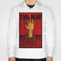 evil dead Hoodies featuring Evil Dead by Pineyard