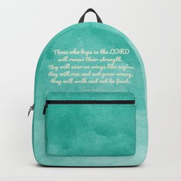 Hope in the Lord Bible Verse, Isaiah 40:31 Backpack