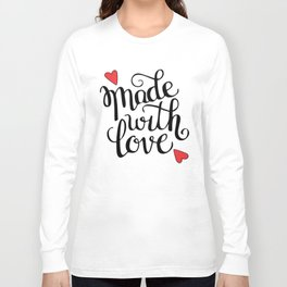 Made With Love Long Sleeve T-shirt