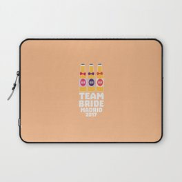 Team Bride Madrid 2017 T-Shirt for all Ages Dfkk2 Laptop Sleeve