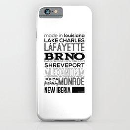 Made In Louisiana iPhone Case