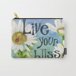 Live Your Bliss Carry-All Pouch