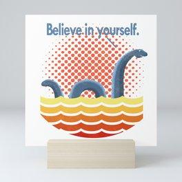 Believe in Yourself Mini Art Print