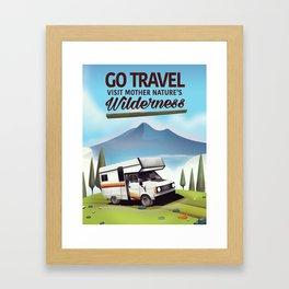 Go Travel - Visit mother natures wilderness. Framed Art Print