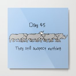 Day 45: They Still Suspect Nothing (Unicorn and Rhinos) Metal Print