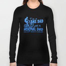 I'M A BMX DAD Long Sleeve T-shirt