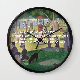 A Sunday Afternoon with Eleanor Rigby Wall Clock