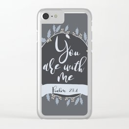 bible verse, psalm 23:4, positive typography Clear iPhone Case