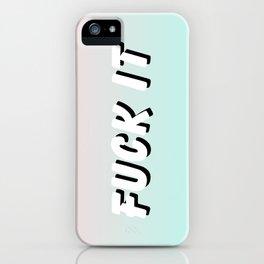 Fuck It / Gradient Typography Design iPhone Case