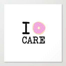 I doughnut care Canvas Print